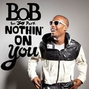 Nothin' On You (feat. Jay Park) Songs
