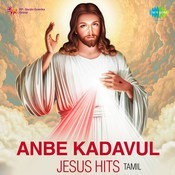 Anbe Kadavul - Jesus Hits Songs