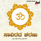 Saavirada Sharanu - Devotional Songs From Kannada Films Songs