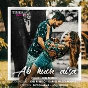 Ab Kuch Aisa - Joel Rebello Mp3 Song ( mp3 album