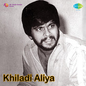 Kilaadi Aliya Songs
