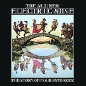 The All New Electric Muse The Story Of Folk Into Rock Songs