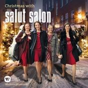 Christmas With Salut Salon - Weihnachtsmusik Songs
