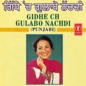 Gidhe Ch Gulabo Nachdi Songs