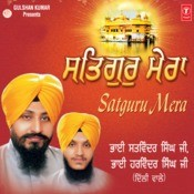 Satguru Mera Songs
