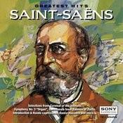 Greatest Hits: Saint-Saëns Songs