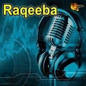 Raqeeba Songs