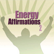 Energy Affirmations 2 Songs