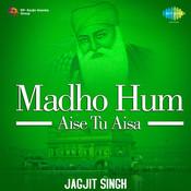 Madho - Hum Aise Tu Aisa Songs