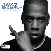 The Blueprint 2 The Gift & The Curse Songs