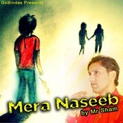 Mera Naseeb Songs