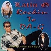 Rockin To Da-G Songs