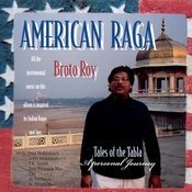 American Raga: Tales Of The Tabla - A Personal Journey Songs