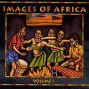 Images Of Africa Vol.1 Songs