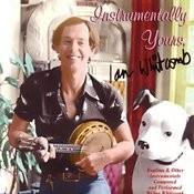 Instrumentally Yours, Ian Whitcomb Songs