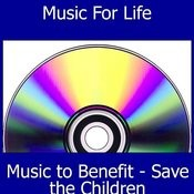 Proceeds To Benefit - Save The Children Songs