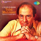 A Treasure Of Memories Talat Mahmood Songs