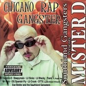 Chicano Rap Gangster (Parental Advisory) Songs