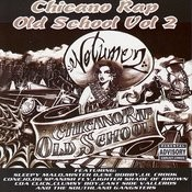 Chicano Rap Old School, Vol.2 (Parental Advisory) Songs