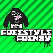 Essential Media Group Presents: Freestyle Frenzy, Vol.3 Songs