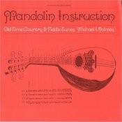 Mandolin Instruction: Old Time, Country And Fiddle Tunes Songs