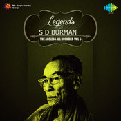 Legends S D Burman The Ageless All Rounder Volume 5 Songs