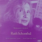 Margaret Astrup Sings Ruth Schonthal Songs