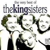 The Very Best of the King Sisters Songs