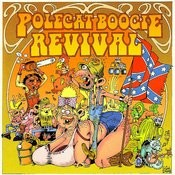 Polecat Boogie Revival Songs