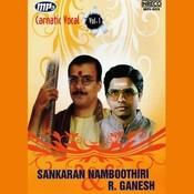 Sankaran Namboothiri & R. Ganesh Songs