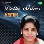 Delhi Sisters Krithis S Achuta Dasar Songs