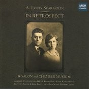 A. Louis Scarmolin: In Retrospect - Salon and Chamber Music Songs