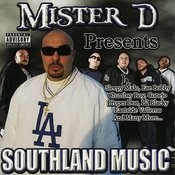 Mister D Presents: Southland Music Songs