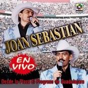 En Vivo Desde La Plaza el Progreso Joan Sebastian Songs