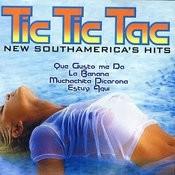 Tic Tic Tac Songs