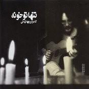 Tanha Tu Khuneh Songs