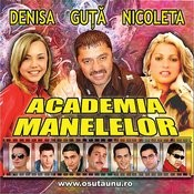 Academia Manelelor 1 (Academy Of Manele Music No.1) Songs