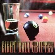 Eight Ball Grifter Songs