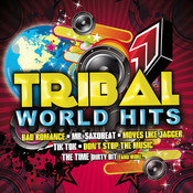 Tribal World Hits Songs