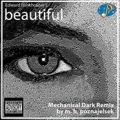 Beautiful (Mechanical Dark Remix By Mhp Poznajelsek) Song
