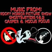 Music From: Rocky Horror Picture Show / Ghostbusters 1 & 2 / Casper / Hocus Pocus Songs