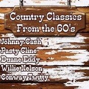 Country Classics From The 60's Songs