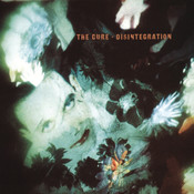 Disintegration (Remastered) Songs