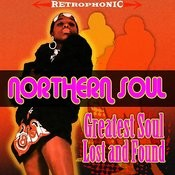 Northern Soul - Greatest Soul Lost & Found Songs