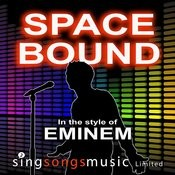 Space Bound (Clean) (In The Style Of Eminem) Songs