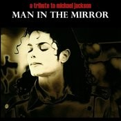 Man In The Mirror Michael Jackson Tribute Songs