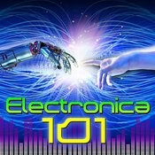 Electronica 101 Songs