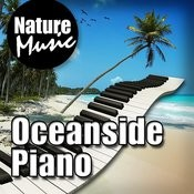 Oceanside Piano (Nature Sound With Music) Songs