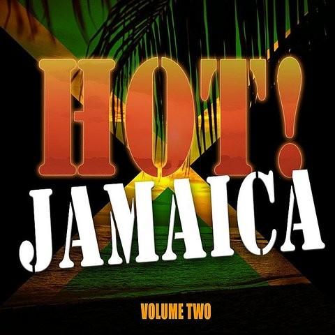 hot jamaica vol 2 songs download hot jamaica vol 2 mp3