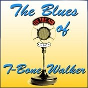 The Blues Of T-Bone Walker Songs